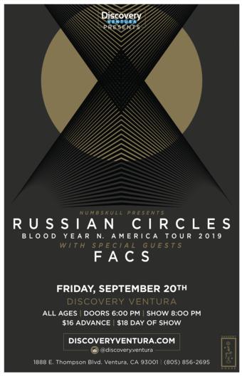 Russian Circles w. FACS at Discovery Ventura