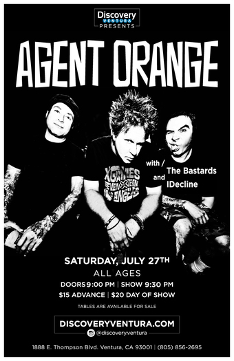 Agent Orange w. The Bastards & IDecline at Discovery Ventura