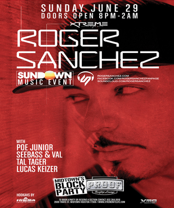 Sundown ME feat. Roger Sanchez | 6.29 | Proof Rooftop | Xtreme Nitelife