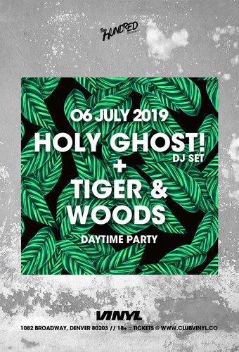 Holy Ghost! DJ Set + Tiger & Woods
