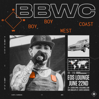 Boy Boy West Coast at EOS Lounge 6.22.19