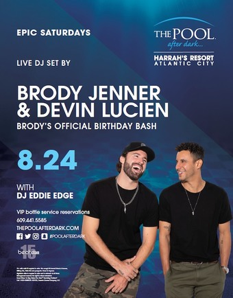 Epic Saturdays with Brody Jenner & Devin Lucien