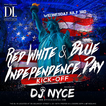 Red White and Blue Independence Day Kick off at The DL 7/3*