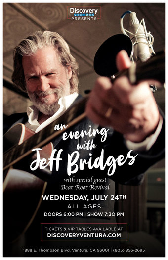 An Evening with Jeff Bridges and Beat Root Revival at Discovery Ventura