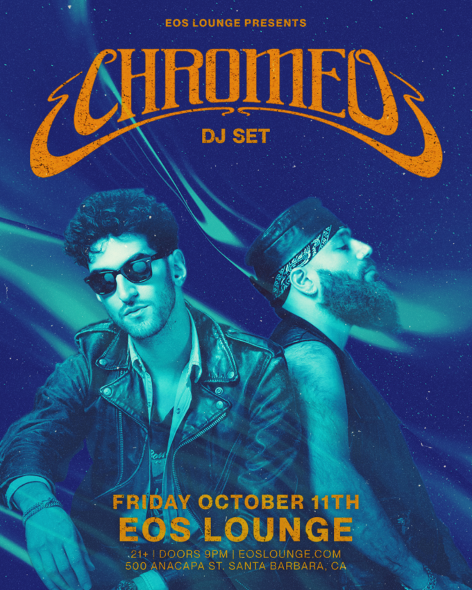 Chromeo (DJ Set) at EOS Lounge 10.11.19