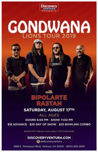 GONDWANA w. Bipolarte & Rastan at Discovery Ventura