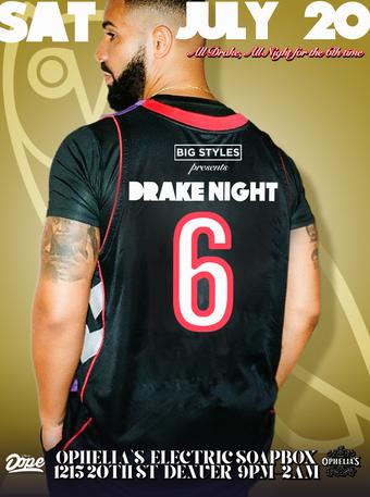 Drake Night #6