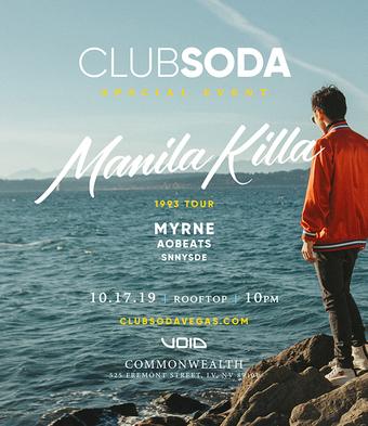 Club Soda w/ MANILA KILLA
