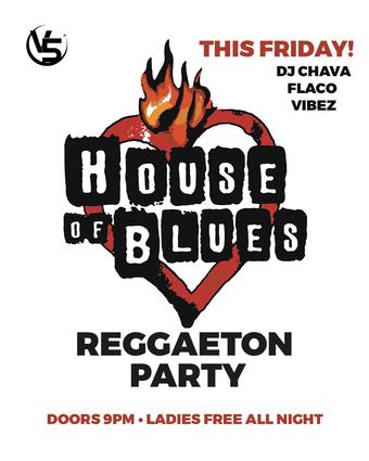 Baila Reggaeton @ House of Blues