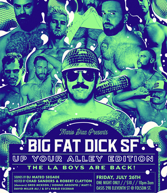 BIG FAT DICK SF: UP YOUR ALLEY EDITION