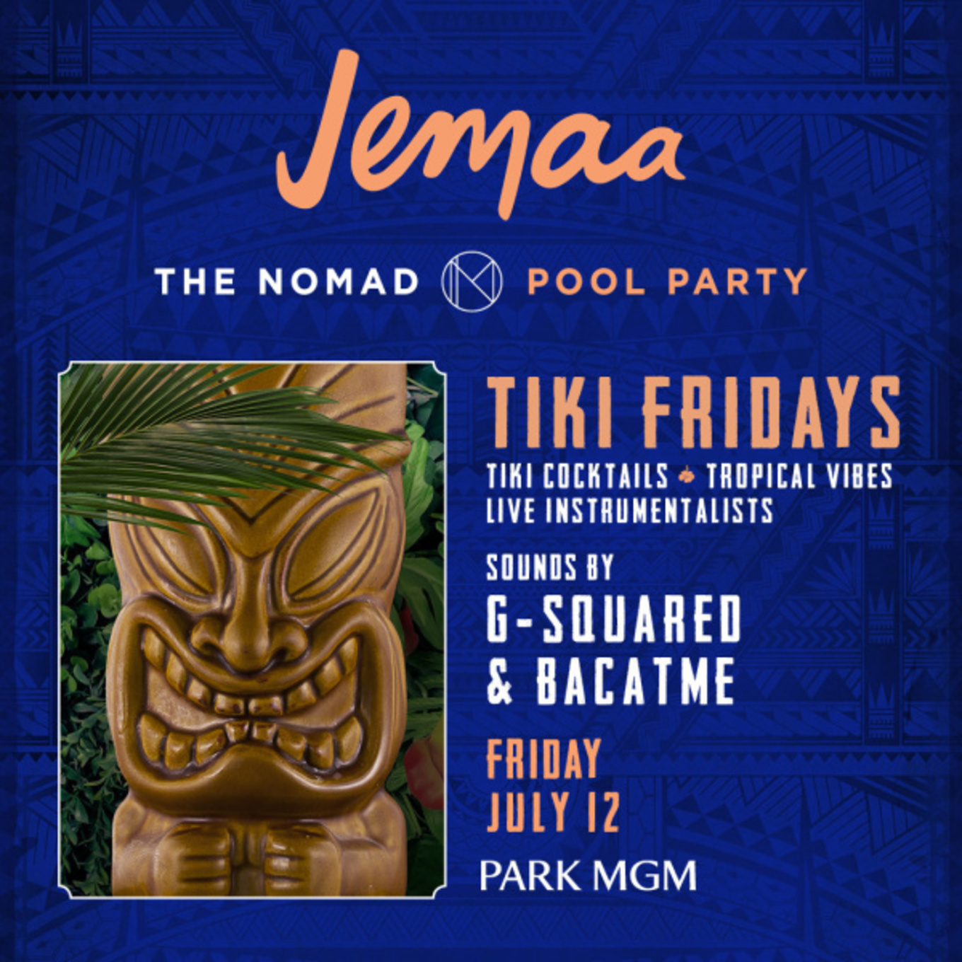 Jemaa feat  TIKI FRIDAYS WITH G-SQUARED & BACATME - Tickets