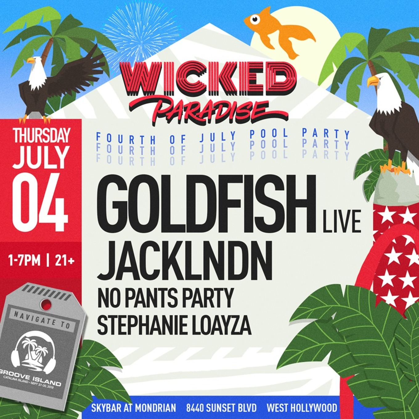 Wicked Paradise ft  Goldfish (Live) 4th of July POOL PARTY