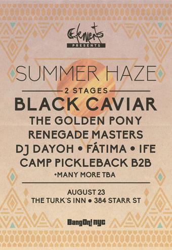 Elements presents Summer Haze ft. Black Caviar