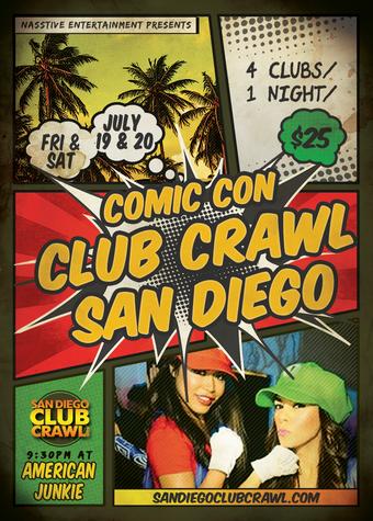 San Diego Comic-Con Club Crawl - Friday 7/19