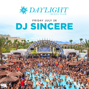 DJ Sincere at DAYLIGHT Vegas