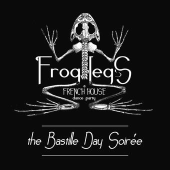 FROG LEGS: The Bastille Day Soirée