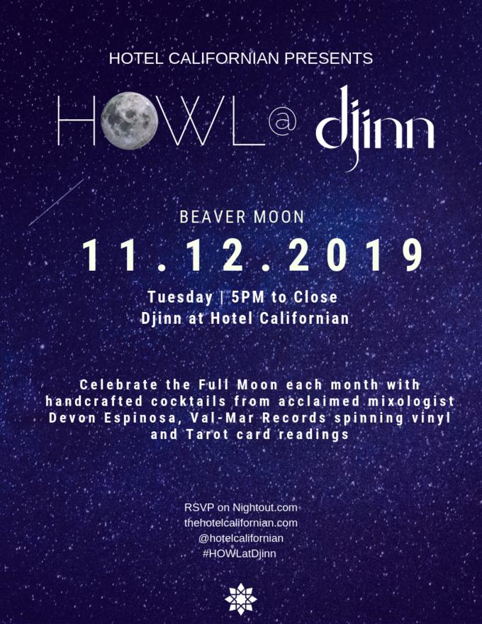 Hotel Californian Presents HOWL @ Djinn