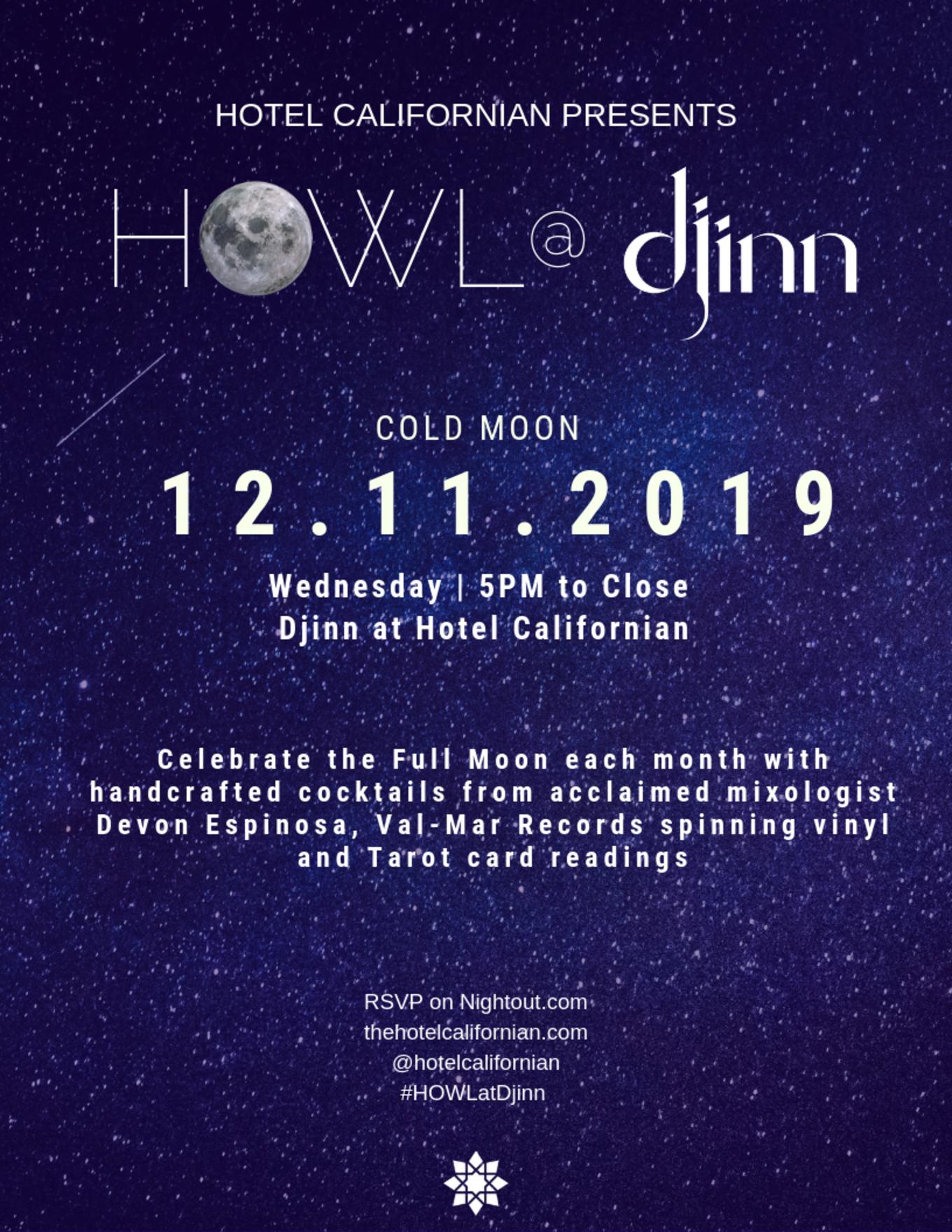 Hotel Californian Presents HOWL @ Djinn - Tickets - Djinn at Hotel