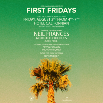 Hotel Californian Presents First Fridays