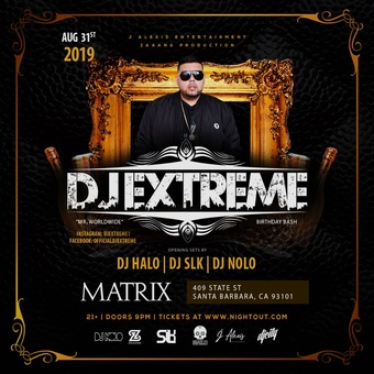 DJ EXTREME MATRIX NIGHTCLUB AUG 31st 2019