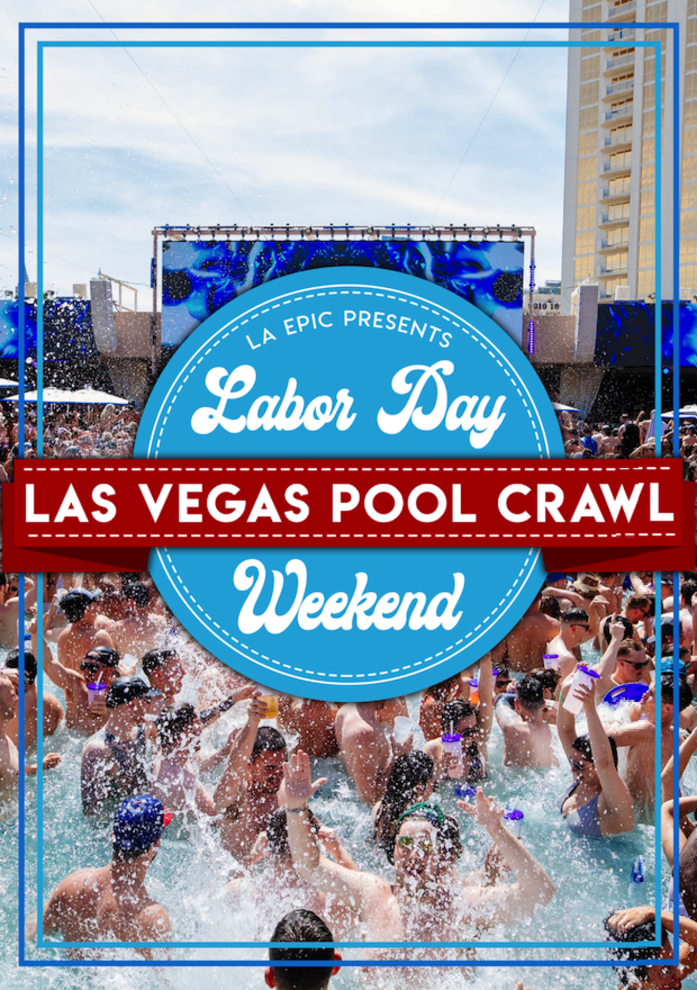 2019 Labor Day Weekend Las Vegas Pool Crawls Tickets Tba Las