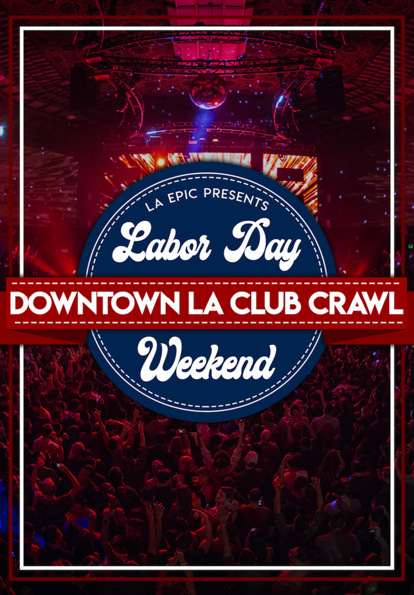 2019 Labor Day Weekend Downtown La Tickets Tba Los Angeles Ca