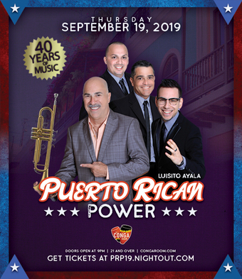 Conga Room presents Puerto Rican Power celebrating 40 years