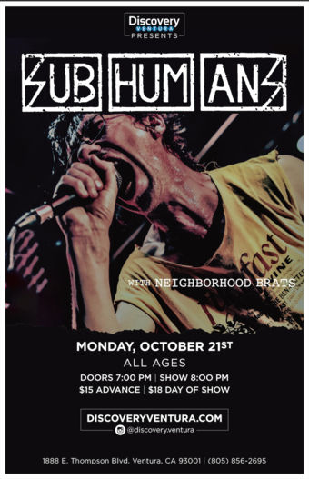 Numbskull Presents SUBHUMANS w. Neighborhood Rats at Discovery Ventura