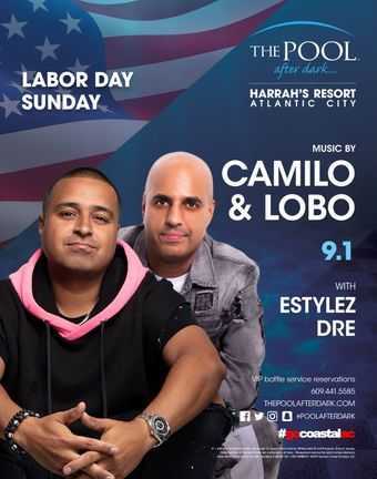 Labor Day Sunday with DJ Camilo and DJ Lobo