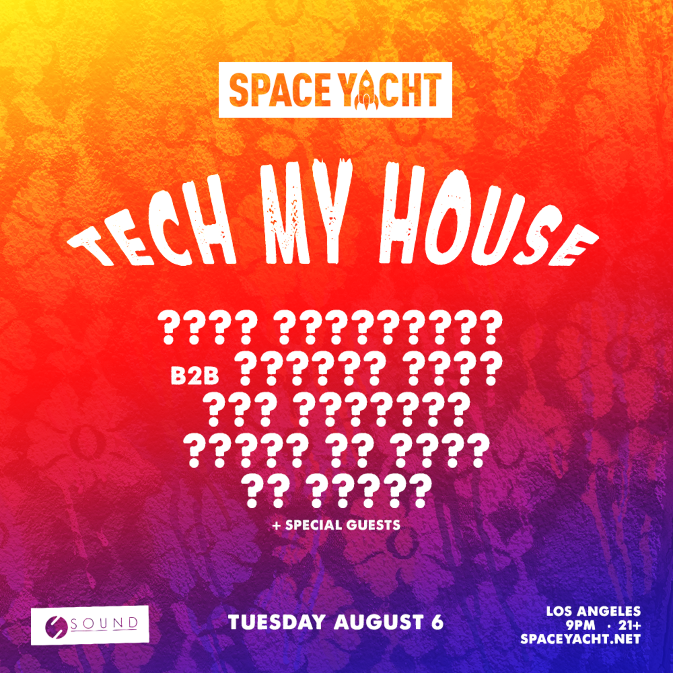 Space Yacht: TECH MY HOUSE [Los Angeles] - Tickets - Sound