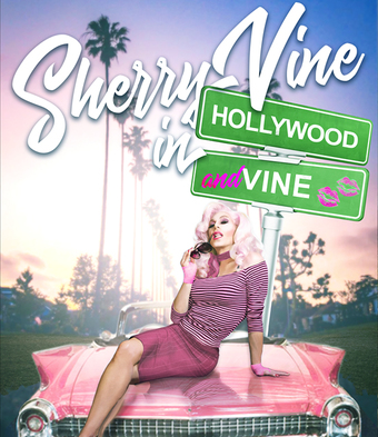 Sherry Vine: Hollywood & Vine