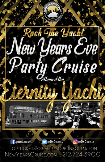 Rock the Yacht: New Year's Eve Party Cruise Aboard the Eternity Yacht