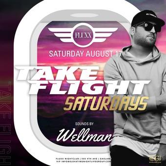 Saturdays at FLUXX w/ Wellman