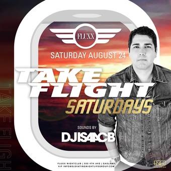 Saturdays at FLUXX w/ DJ Isaac B