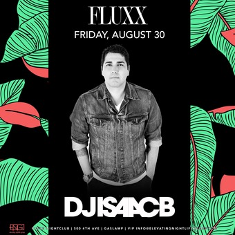 Fridays at FLUXX w/ DJ Isaac B