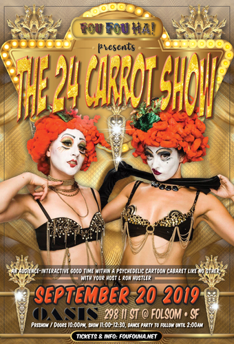 Fou Fou Ha! presents The 24 Carrot Show!