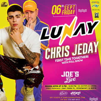 Lunay & Chris Jeday Full Show Chicago