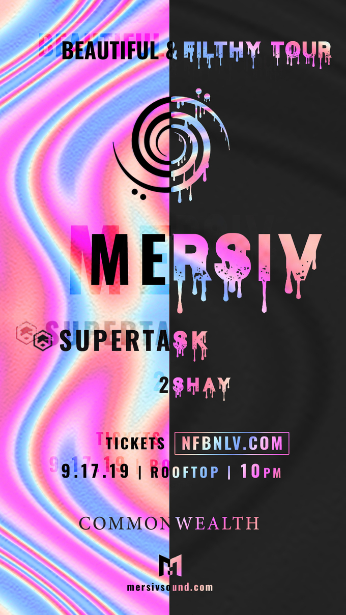 NFBN with MERSIV: Beautiful & Filthy Tour + special guest Supertask