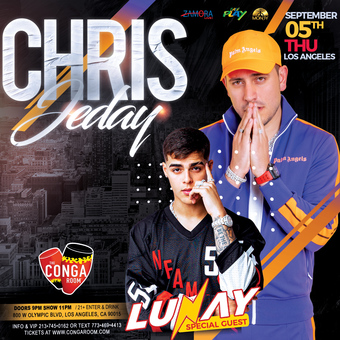 Chris Jeday LIVE w/Lunay Special Guest