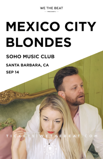 Mexico City Blondes - Santa Barbara, CA