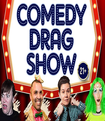 Comedy Drag Show