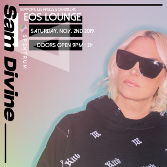 Sam Divine (Defected!) at EOS Lounge 11.2.19