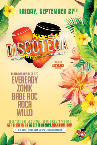 Conga Room presents Discoteca