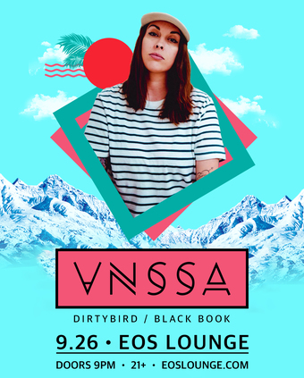 Back 2 School w/ VNSSA at EOS Lounge - 9.26.19