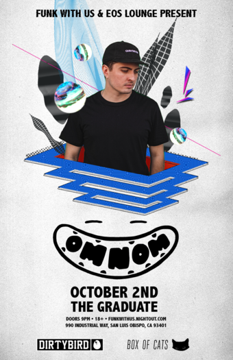 OMNOM at The Graduate - 10.2.19