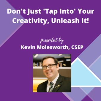 "ILEA San Diego's ""Don't Just Tap Into Your Creativity, Unleash It!"""