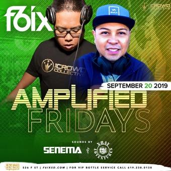 Fridays at F6ix w/ Senema & X-Ray