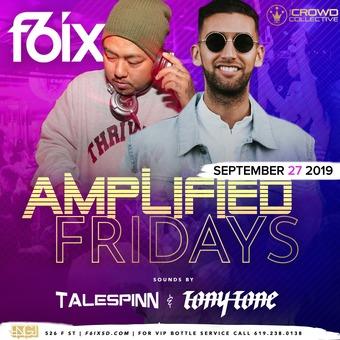 Fridays at F6ix w/ Talespin & Tony Tone