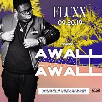 Fridays at FLUXX w/ Awall