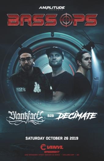 BASS OPS: Blankface b2b Decimate
